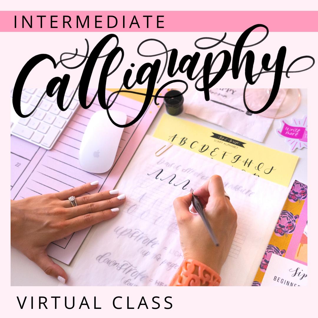 intermediate calligraphy class virtual